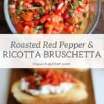 roasted red pepper and ricotta bruschetta