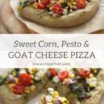 Sweet corn, pesto and goat cheese pizza