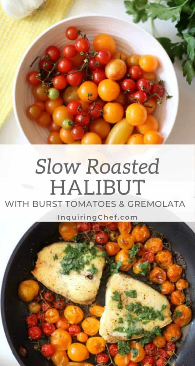 slow roasted halibut