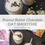 peanut butter chocolate oat smoothie
