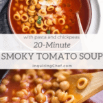 smoky tomato soup with pasta and chickpeas