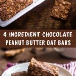 4-Ingredient Chocolate Peanut Butter Oat Bars