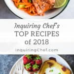 Inquiring Chef Top Recipes of 2018