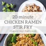 20 minute chicken ramen stir fry