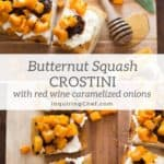 Butternut Squash Crostini with Red Wine Caramelized Onions