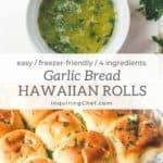 Garlic Bread Hawaiian Rolls