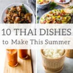 10 Thai Dishes to Make this Summer