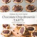 chocolate chip brownie tarts