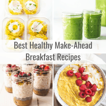 best healthy make ahead breakfast recipes