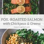Foil-Roasted Salmon with Chickpeas and Greens