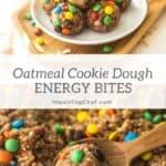 oatmeal cookie dough energy bites