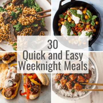 30 Quick and Easy Weeknight Meals