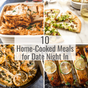 10 home cooked meals for date night in