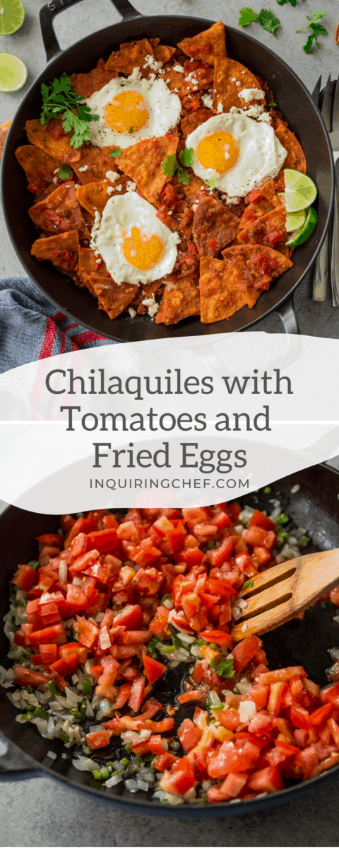 chilaquiles with tomatoes and fried eggs
