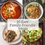 10 easy family-friendly meals