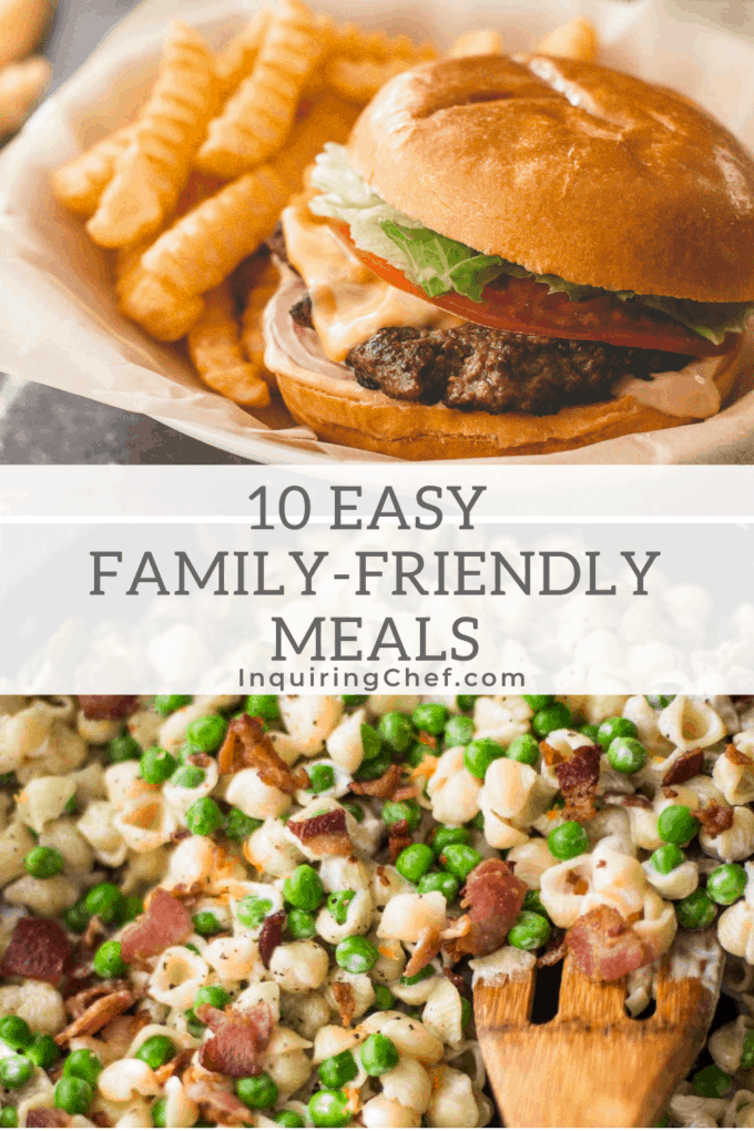 10 family friendly meals