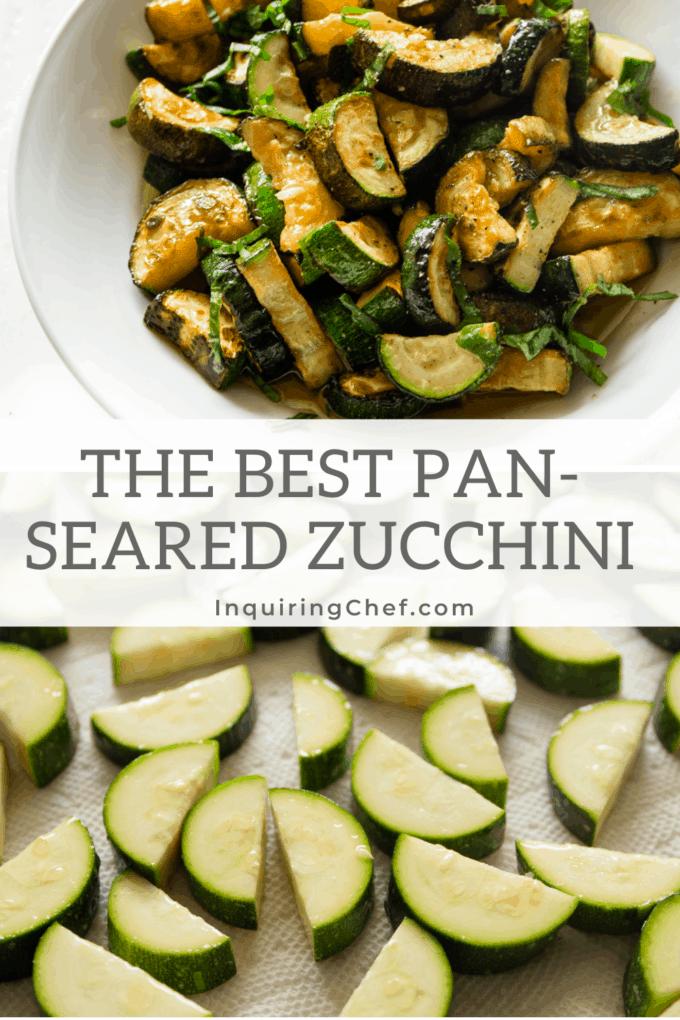pan seared zucchini